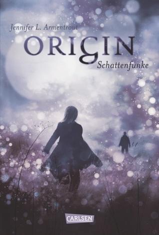 Origin - Schattenfunke (Obsidian, #4)