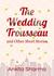 The Wedding Trousseau and O...
