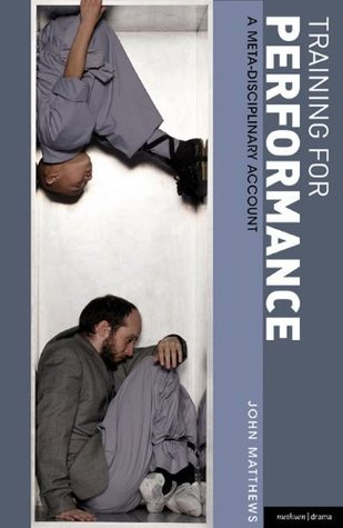Training for Performance: A meta-disciplinary account (Performance Books)