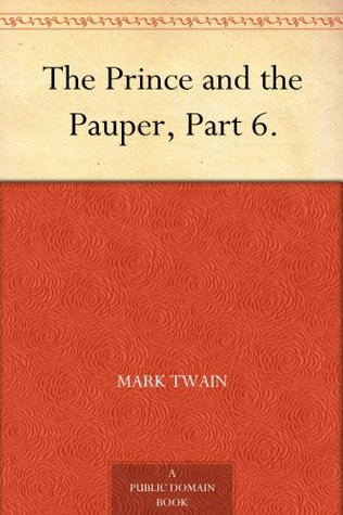 The Prince and the Pauper, Part 6.