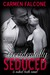 Accidentally Seduced (The Naked Truth, #3)