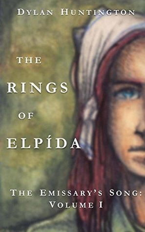 The Rings of Elpída (The Emissary's Song Book 1)