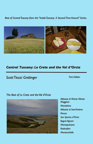 Central Tuscany: Le Crete and the Val d'Orcia