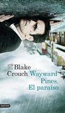Wayward Pines by Blake Crouch
