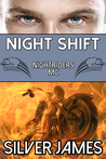 Night Shift by Silver James
