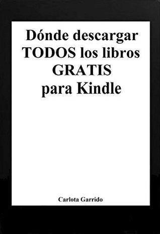 Dónde descargar todos los libros gratis para Kindle