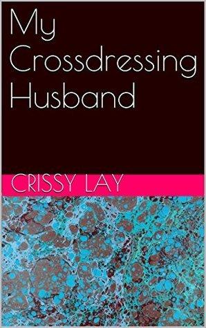 My Crossdressing Husband