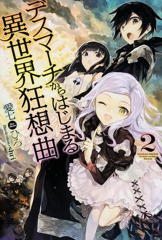 Death March kara Hajimaru Isekai Kyosokyoku, Vol.2