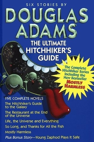 The Ultimate Hitchhiker s Guide Hitchhiker s Guide to the Galaxy