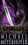 Knightswrath (Dragonkin Trilogy, #2)