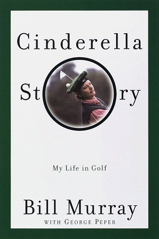 Cinderella Story by Bill Murray