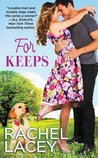 For Keeps (Love to the Rescue, #2)