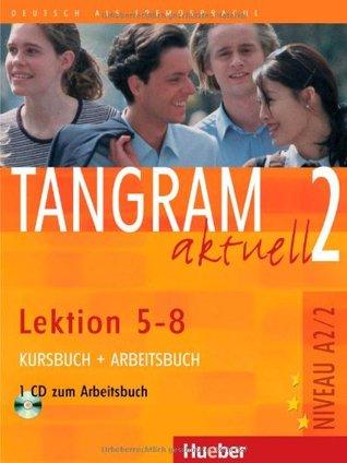 Buy tangram aktuell: cd zum kursbuch 1 lektion 5-8 book online.