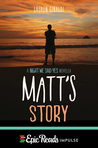 Matt's Story (The Night We Said Yes, #0.5)