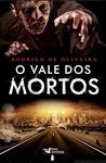O Vale dos Mortos (As Crônicas dos Mortos, #1)