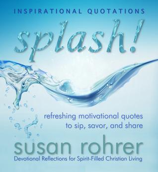 Splash Inspirational Quotations Refreshing Motivational Quotes To