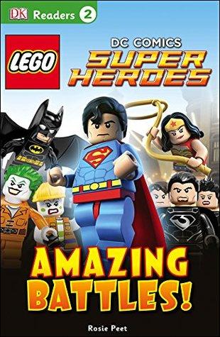 LEGO® DC Comics Super Heroes: Amazing Battles! (DK Readers L2)
