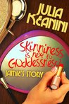 Jamie's Story (Skinniness is Next to Goddessness?, #3)
