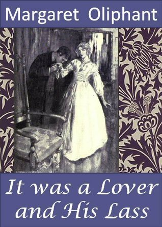It Was a Lover and his Lass
