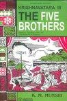 The Five Brothers by Kanaiyalal Maneklal Munshi