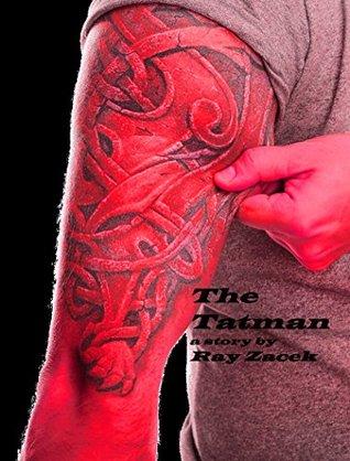 The Tatman by Ray Zacek