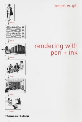 The Thames and Hudson Manual of Rendering with Pen and Ink