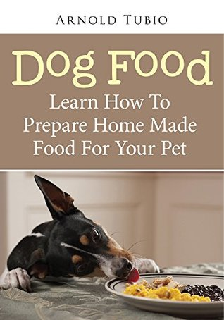 Dog food revised edition learn how to prepare home made food for 25186381 forumfinder Images