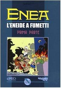 Enea. L'Eneide a fumetti vol. 1