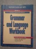 Grammar and Language Workbook, Grade 6, Course 1, Teacher's Annotated Edition