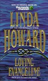 Loving Evangeline by Linda Howard