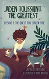 The Quest for Screen Time (Jaden Toussaint, the Greatest, #1)