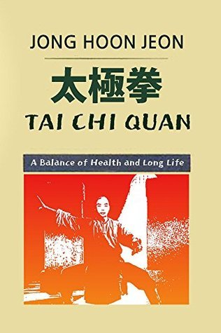 Tai Chi Quan: Dao of a Balance of Health and Long Life
