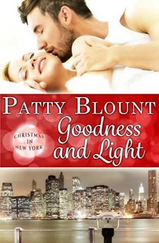 Goodness and Light (Christmas in New York, #4)