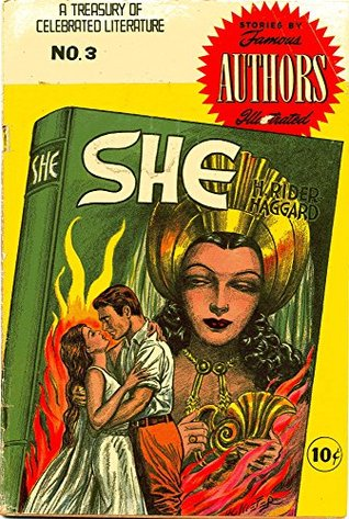 SHE: The amazing classic story of love and vengeance, beautifully adapted and illustrated! (Stories By Famous Authors Illustrated Book 3)