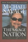 The Savage Nation: Saving America from the Liberal Assault on Our Borders, Language, and Culture