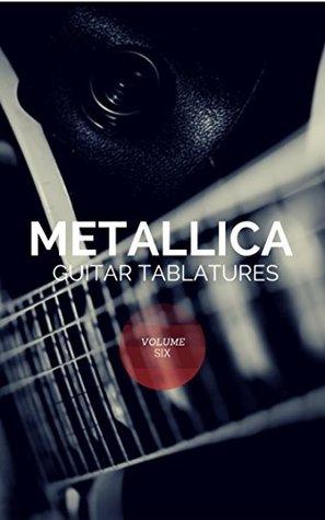 Metallica Guitar Tablatures Vol.6