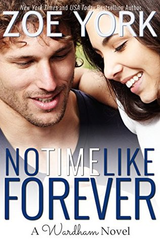 No Time Like Forever by Zoe York