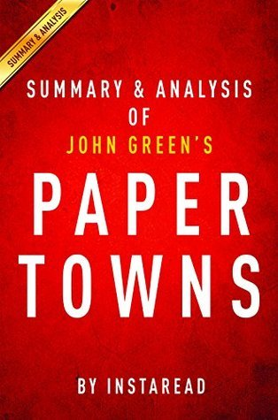 Paper Towns by John Green   Summary & Analysis