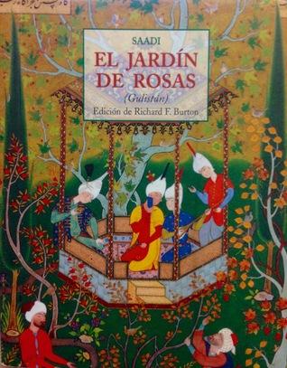 Ebook descargar gratis deutsch El Jardín de Rosas by Saadi ...