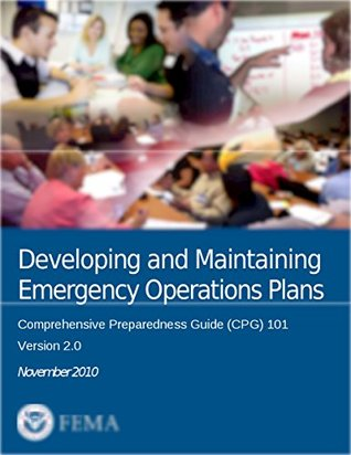 Developing and Maintaining Emergency Operations Plans: Comprehensive Preparedness Guide (CPG) 101, Version 2.0