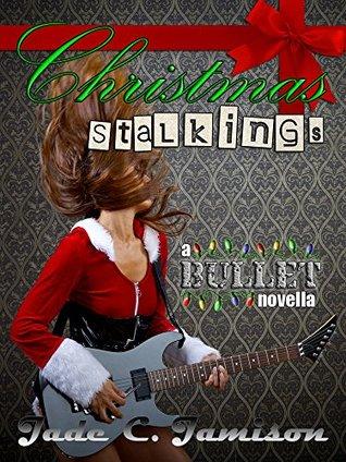 Christmas Stalkings (Bullet, #4.5)