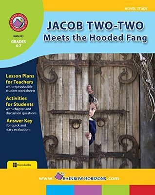 Jacob Two-Two Meets the Hooded Fang Novel Study Gr. 4-7