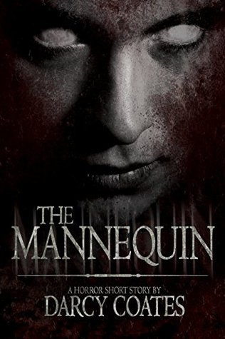 The Mannequin: A Horror Short Story