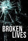 Broken Lives: A Tale of Survival in a Powerless World (A Tale Of Survival In A Powerless World series Book 4)