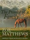 The Promise of a Family (Orphan Train Romance #2)