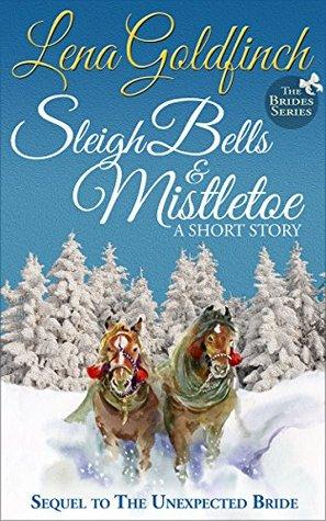 Sleigh Bells & Mistletoe(The Brides 2)