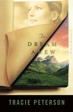 To Dream Anew (Heirs of Montana, #3)