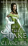 My Soul to Take (The 3rd Freak House Trilogy, #3)