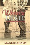 Whistlin' Dixie (Tempered Steel, #1)