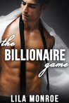 The Billionaire Game 1 by Lila Monroe
